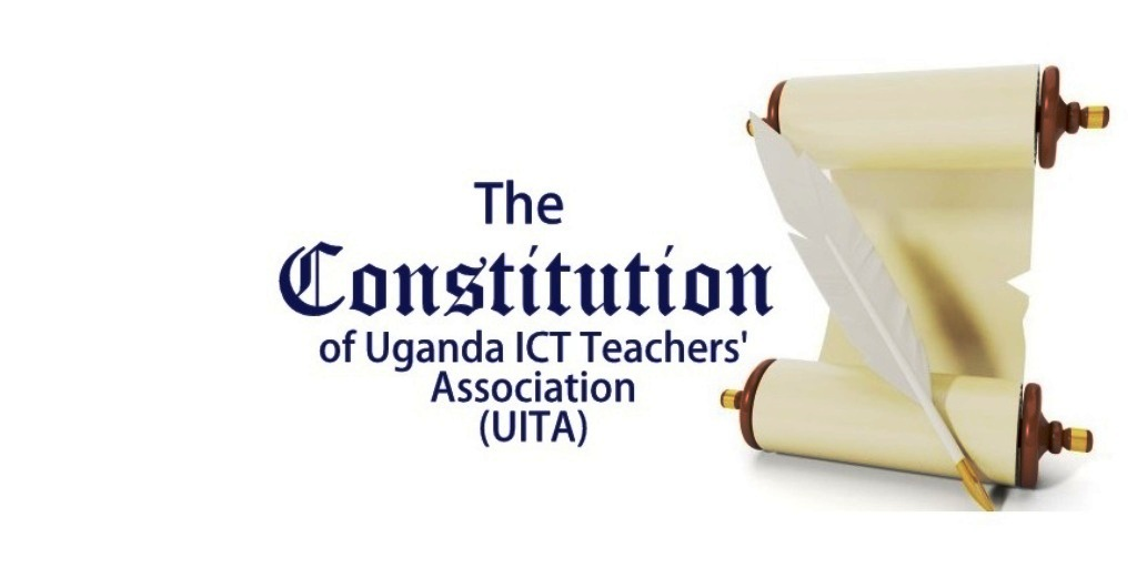 THE CONSTITUTION OF ICT TEACHERS'ASSOCIATION OF UGANDA (ITAU)